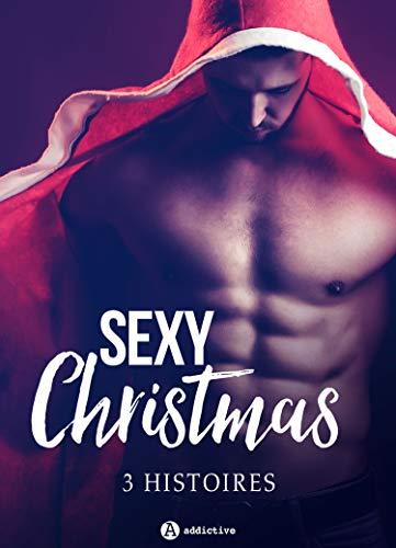 Couverture du livre Sexy Christmas - 3 histoires
