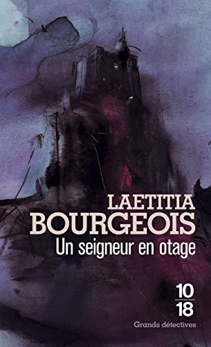 Un seigneur en otage (3) par Laetitia BOURGEOIS
