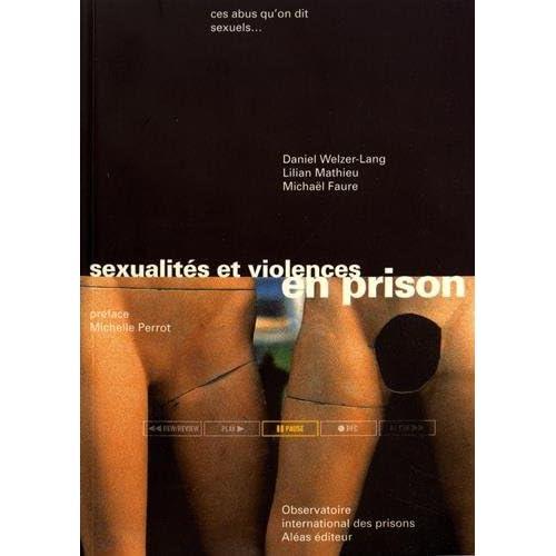 Sexualités et violences en prison