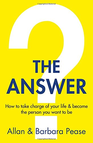 the-answer-how-to-take-charge-of-your-life-become-the-person-you-want-to-be