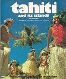 Tahiti and Its Islands