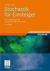 Stochastik für Einsteiger: Eine Einführung in die faszinierende Welt des Zufalls. Mit über 220 Übungsaufgaben und Lösungen
