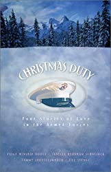 Christmas Duty: About-Face/Outranked by Love/Seeking Shade/A Distant Love (Inspirational Christmas Romance Collection) by Jill Stengl (2003-09-01)