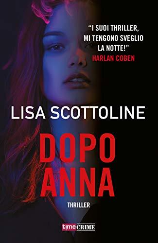 Dopo Anna (Fanucci Editore) di [Scottoline, Lisa]