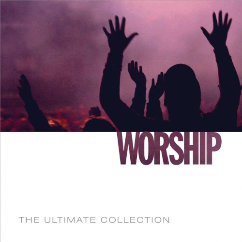 The Ultimate Collection - Worship