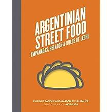 Argentinian Street Food: Empanadas, Helados & Dulce De Leche