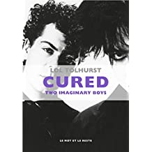 Cured : Two imaginary boys