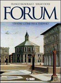 Forum. Versioni latine. Per il triennio dei Licei e degli Ist. magistrali