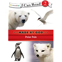 Polar Pals (I Can Read! / Made By God) (English Edition)