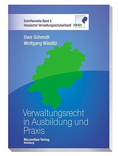 Verwaltungsrecht in Ausbildung und Praxis (Hessischer Verwaltungsschulverband)