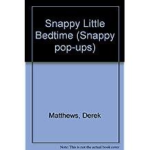 Snappy Little Bedtime (Snappy pop-ups)