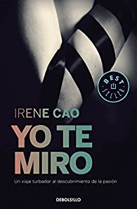 Yo te miro par Irene Cao