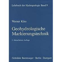 Lehrbuch der Hydrogeologie / Geohydrologische Markierungstechnik