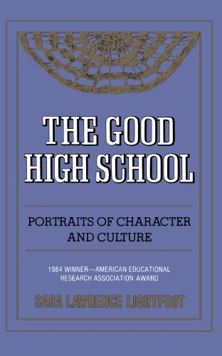 The Good High School: Portraits of Character and Culture by Sara Lawrence Lightfoot (1983-07-30) par Sara Lawrence Lightfoot