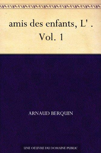 Couverture du livre amis des enfants, L' . Vol. 1