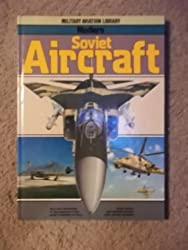 Modern Soviet Aircraft: Military Aviation Library