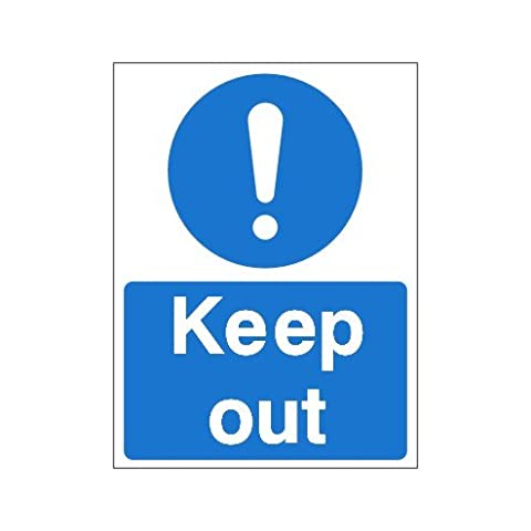 keep out Sign 150x200 rigid