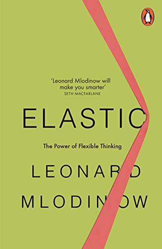 Elastic: The Power of Flexible Thinking Charles David Flats