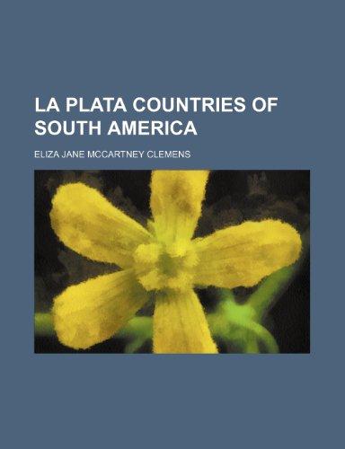 La Plata Countries of South America