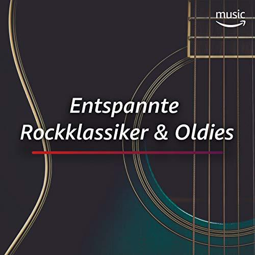 Entspannte Rockklassiker & Oldies