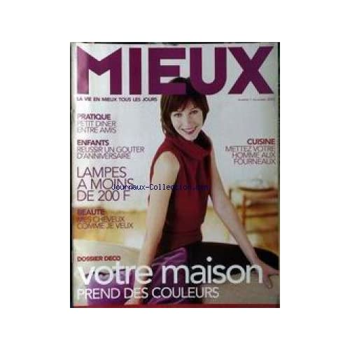 MIEUX [No 1] du 01/12/2000 - PETIT DINER - ENFANTS - GOUTER - LAMPES - BEAUTE - VOTRE MAISON - CUISINE.