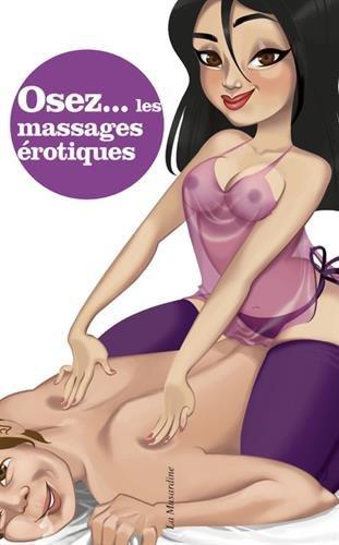 Osez les massages érotiques par Erik Remes