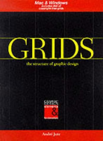 Portada del libro Grids: Structure of Graphic Design (Pro-graphics) by Andre Jute (1997-06-01)