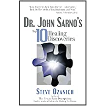 Dr. John Sarno's Top 10 Healing Discoveries (English Edition)