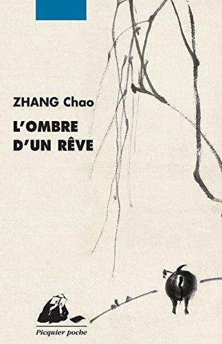 L'Ombre d'un rêve par Chao Zhang