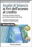 Analisi di bilancio ai fini dell'accesso al credito. Guida per imprese e bancari per la determinazione del rating. Con aggiornamento online (Azienda moderna)