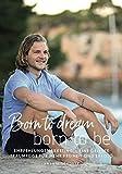 Born to dream - born to be: Empfehlungsmarketing - eine gelebte Traumreise für mehr Freiheit und Erfolg - Ananta Schorer