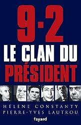 9-2, le Clan du Président (Documents)