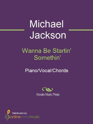 Wanna Be Startin' Somethin' (English Edition)
