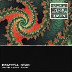 Dick's Picks, Vol. 17: Boston Garden, Boston, MA, 9/25/91 by