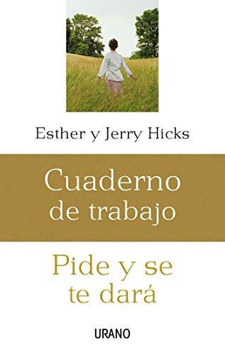 Pide y se te dará: cuaderno de trabajo (Crecimiento personal) por Jerry Hicks