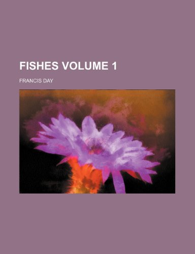Fishes Volume 1