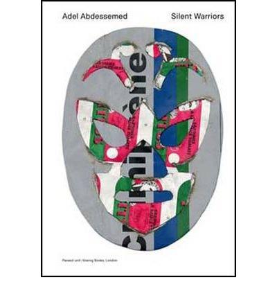 Adel Abdessemed: Silent Warriors (Paperback) - Common