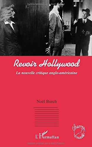 Revoir Hollywood : La nouvelle critique anglo-amricaine
