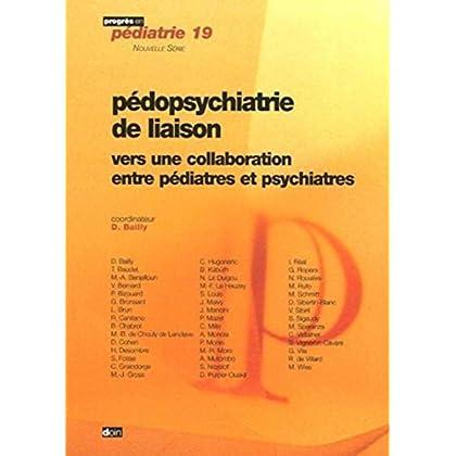 Pédopsychiatrie de liaison : Vers une collaboration entre pédiatres et psychiatres