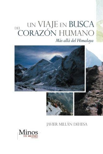 Un Viaje En Busca del Corazon Humano: Mas Alla del Himalaya
