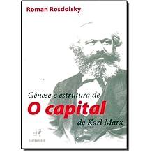 Gênese e Estrutura de 'O Capital' de Karl Marx (Em Portuguese do Brasil)