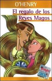 El Regalo de Los Reyes Magos por O. Henry