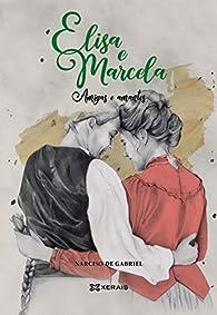 Elisa e Marcela: Amigas e amantes par  Narciso de Gabriel