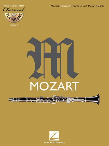 Classical Play-Along: Volume 4: Mozart: Clarinet Concerto in A Major, KV 622
