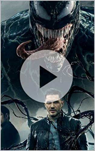 Watch Venom 2018 Movie Hd 18 Ebook Guxicap Kujukej Amazon Co Uk