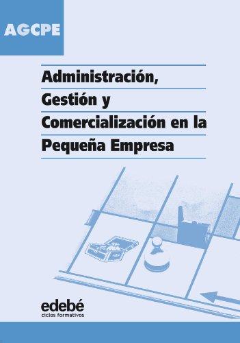 Administración, gestión y comercialización en la pequeña empresa, ciclos formativos