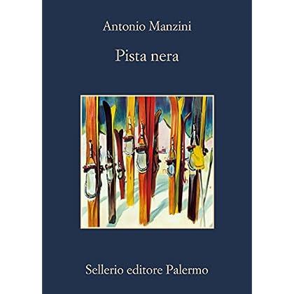 Pista Nera (Il Vicequestore Rocco Schiavone)