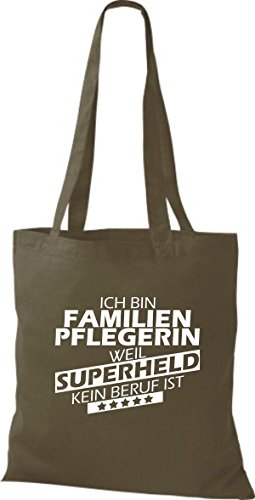 Shirtstown Stoffbeutel Ich bin Familien Pflegerin, weil Superheld kein Beruf ist olive