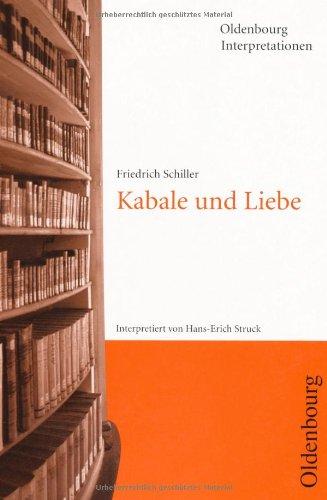 Oldenbourg Interpretationen, Bd.44, Kabale und Liebe