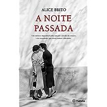 A Noite Passada (Portuguese Edition)